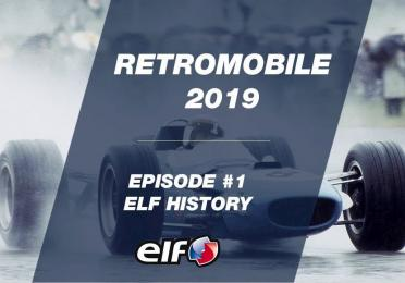 Retromobile 2019 - EP #1 : Elf History