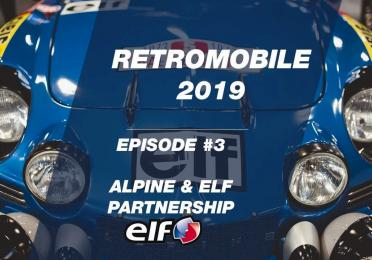 Rétromobile 2019 - EP #3: ELF & Alpine Partnership