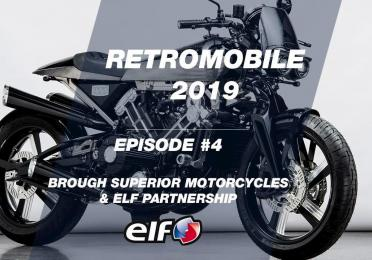 Rétromobile 2019 - EP #4: ELF & Brough Superior Motorcycles Partnership